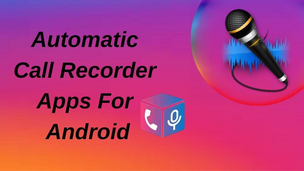 Automatischer Anrufrekorder Apps