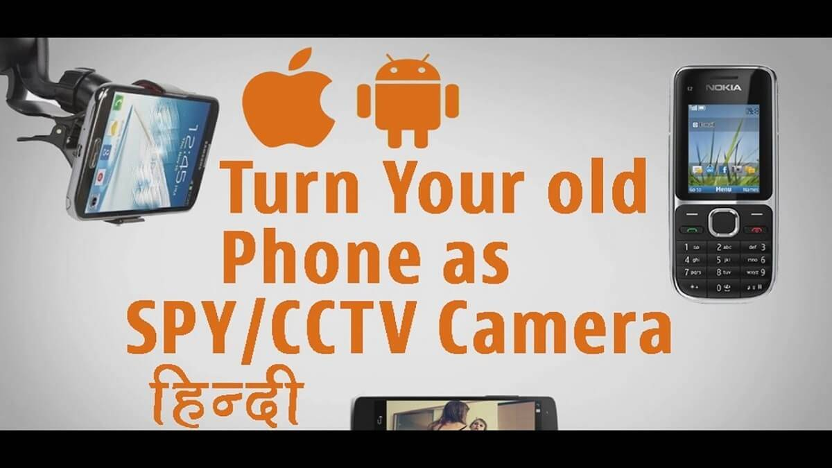 turn old phone into spy camera